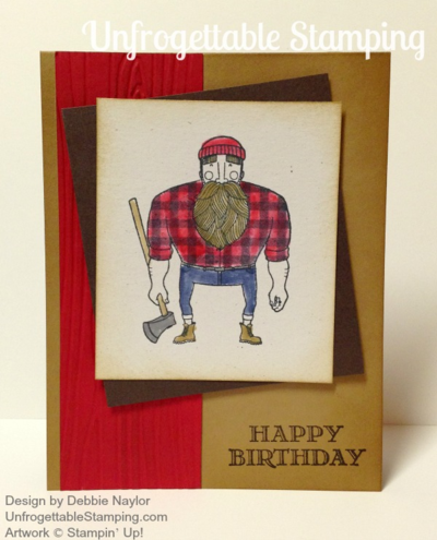 Unfrogettable Stamping | QE Lumberjack birthday card featuring the Stampin' Up! Wood You Be Mine stamp set 2015-03-09