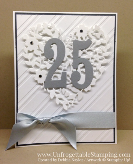 Unfrogettable Stamping | Fabulous Friday All About Numbers 25th anniversary card featuring the Bloomin' Heart and Large Numbers thinlits by Stampin' Up!