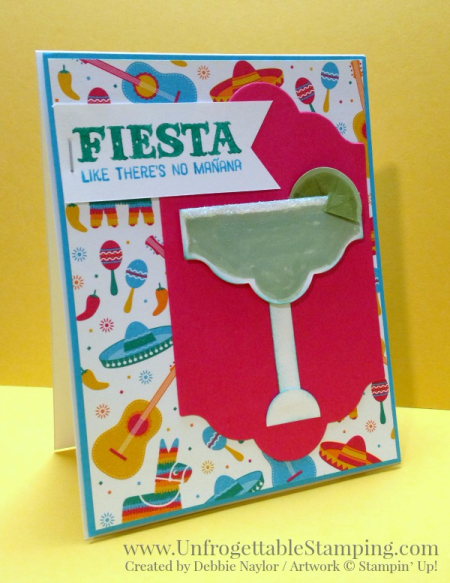 Unfrogettable Stamping   Fabulous Friday Celebrate Summer card featuring the Birthday Fiesta stamp set and coordinating Festive Birthday DSP and margartia drink punch art created from various punches by Stampin' Up!