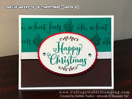 Unfrogettable Stamping | 2017 Week 8 QE Christmas Card featuring the Oh What Fun stamp set by Stampin' Up!